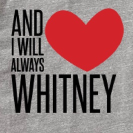 No Whitney No!