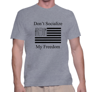 dont-socialize-my-freedom